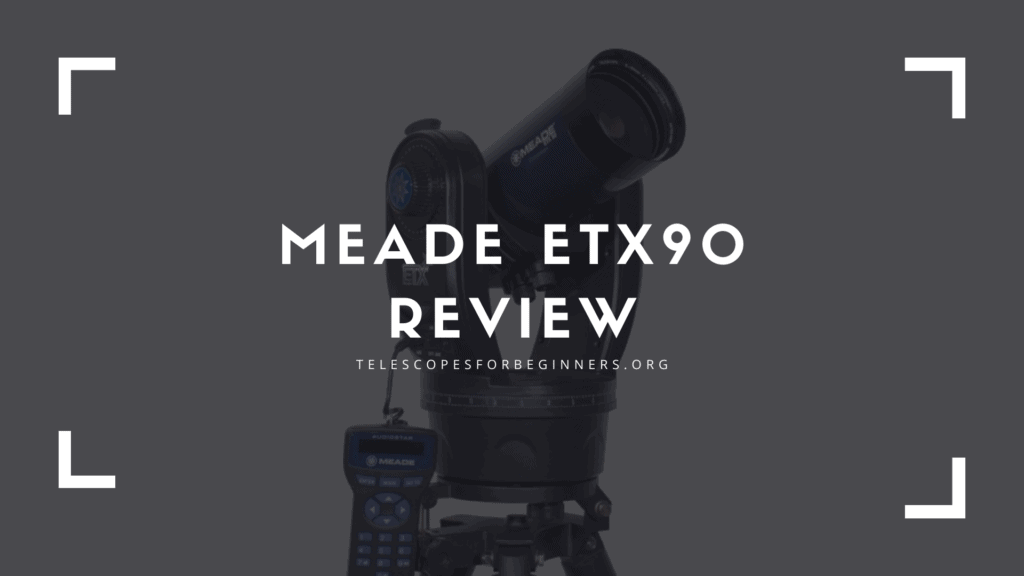 Meade ETX90 Review Cover
