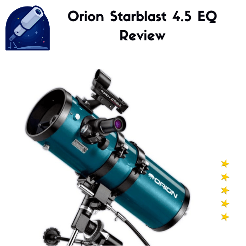 Orion 09798 StarBlast 4,5 Equatorial Reflector Review