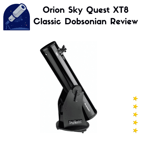 Orion 8945 SkyQuest XT8 Classic Dobsonian Review